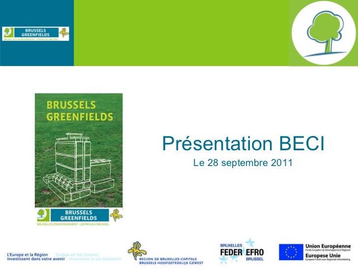 Présentation BECI Le 28 septembre 2011