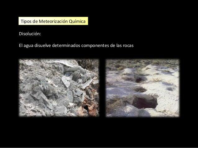 Tipos de Meteorización Química Oxidación. Reacción de los minerales con el O2 libre. Afecta especialmente al los minerales...