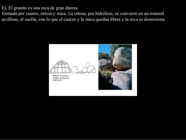 Erosión Acción dinámica de desgaste de las rocas o de eliminación del suelo por la retirada de fragmentos rocosos o partíc...