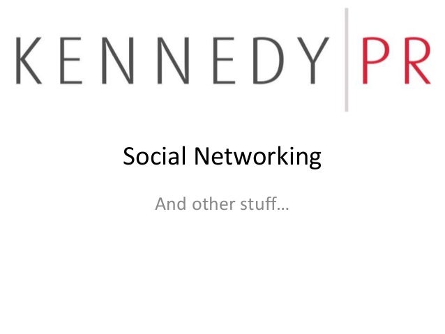 Social Networking And other stuff…
