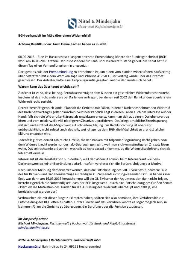 BGH verhandelt im März über einen Widerrufsfall Achtung Kreditkunden: Auch kleine Sachen haben es in sich! 08.02.2016 - Ei...