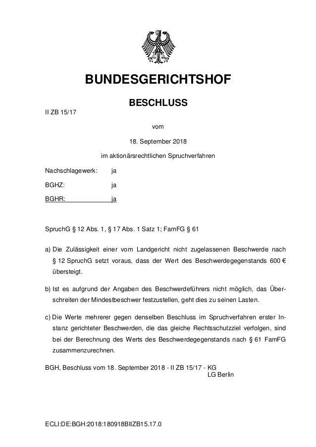 ECLI:DE:BGH:2018:180918BIIZB15.17.0 BUNDESGERICHTSHOF BESCHLUSS II ZB 15/17 vom 18. September 2018 im aktionärsrechtlichen...