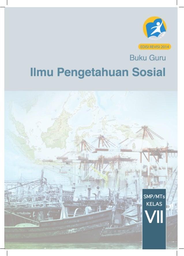 ii Buku Guru Kelas VII SMP/MTs Hak Cipta © 2014 pada Kementerian Pendidikan dan Kebudayaan Dilindungi Undang-Undang Diskla...