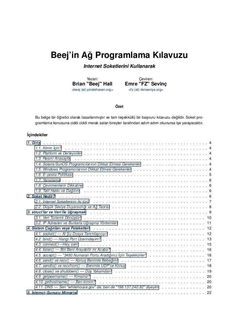 Beej'in Ag Programlama Kılavuzu                        ˘                                    Internet Soketlerini Kullanara...