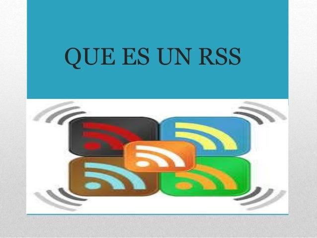 QUE ES UN RSS