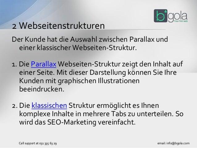 Der Kunde hat die Auswahl zwischen Parallax und einer klassischer Webseiten-Struktur. 1. Die Parallax Webseiten-Struktur z...