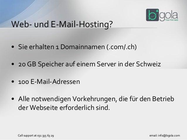 • Sie erhalten 1 Domainnamen (.com/.ch) • 20 GB Speicher auf einem Server in der Schweiz • 100 E-Mail-Adressen • Alle notw...