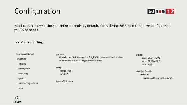 Configuration Notification interval time is 14400 seconds by default. Considering BGP hold time, I've configured it to 600...