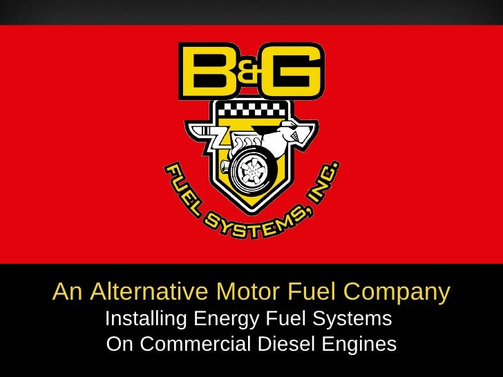 An Alternative Motor Fuel Company Installing Energy Fuel Systems  On Commercial Diesel Engines