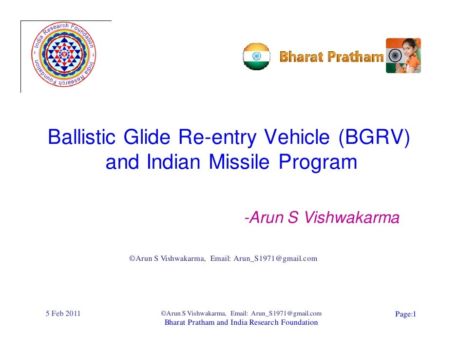 Ballistic Glide Re-entry Vehicle (BGRV)        and Indian Missile Program                                             -Aru...