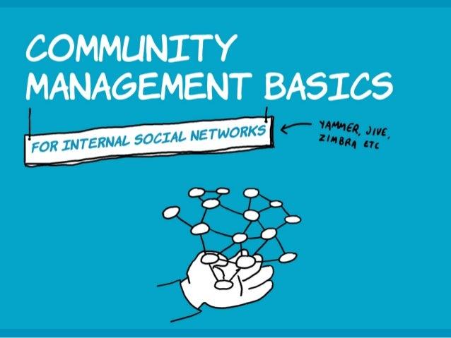 Community management basics For internal social networks