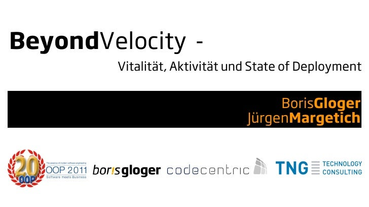 BeyondVelocity -       Vitalität, Aktivität und State of Deployment                                    BorisGloger        ...