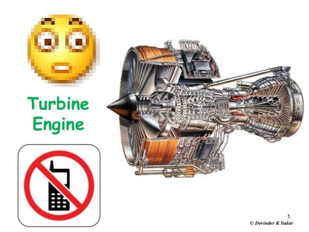 1 Turbine Engine © Devinder K Yadav