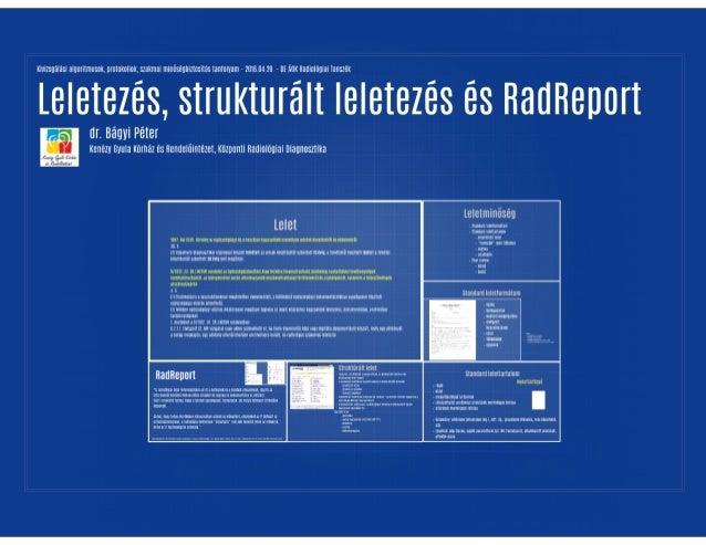 Leletezés, struktúrált leletezés és RadReport