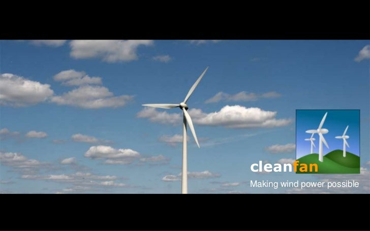 cleanfanMaking wind power possible