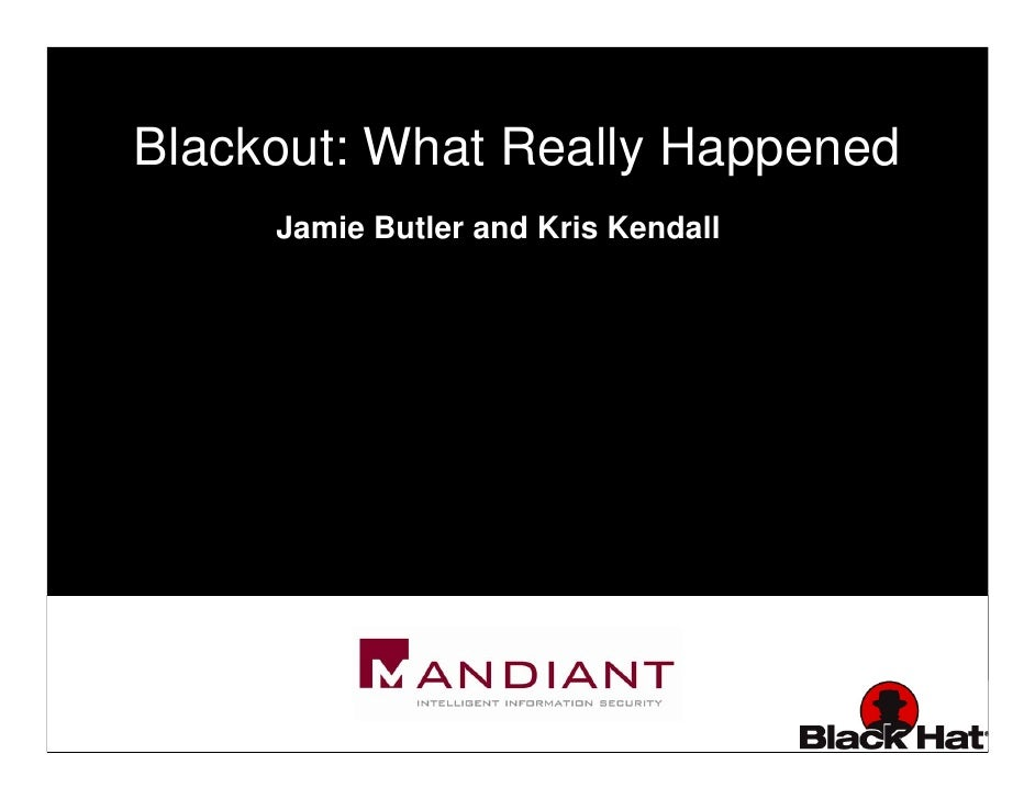 Blackout: What Really Happened      Jamie Butler and Kris Kendall