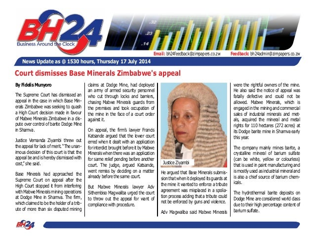 News Update as @ 1530 hours, Thursday 17 July 2014 Feedback: bh24admin@zimpapers.co.zwEmail: bh24feedback@zimpapers.co.zw ...