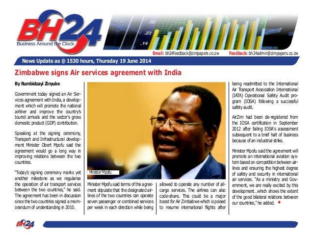 News Update as @ 1530 hours, Thursday 19 June 2014 Feedback: bh24admin@zimpapers.co.zwEmail: bh24feedback@zimpapers.co.zw ...