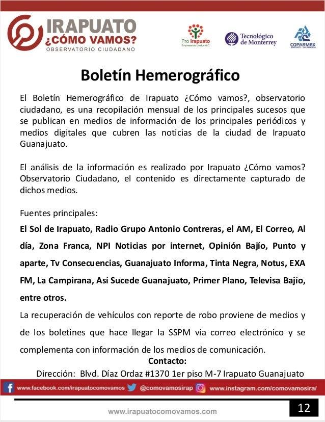 Boletín Hemerográfico 12 El Boletín Hemerográfico de Irapuato ¿Cómo vamos?, observatorio ciudadano, es una recopilación me...
