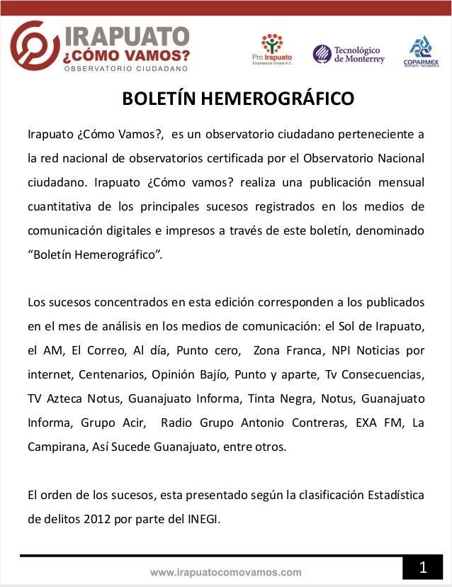 BOLETÍN HEMEROGRÁFICO Irapuato ¿Cómo Vamos?, es un observatorio ciudadano perteneciente a la red nacional de observatorios...