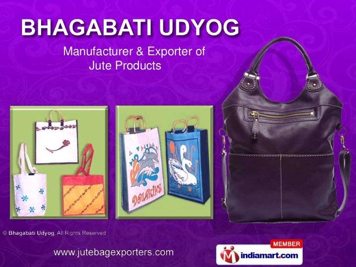 Manufacturer & Exporter of <br />       Jute Products<br />