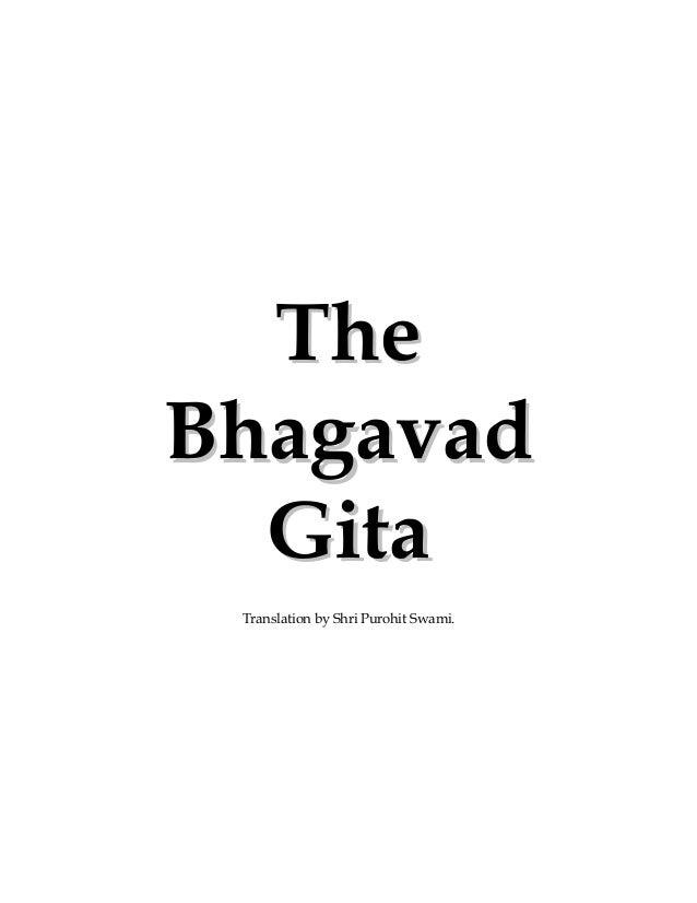 TheBhagavad  Gita Translation by Shri Purohit Swami.