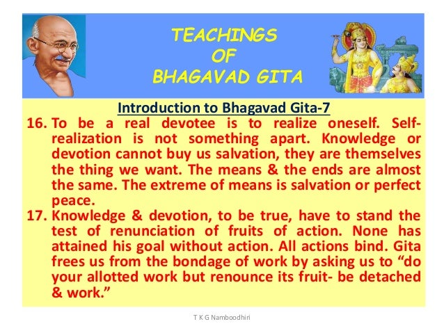 renunciation and asceticism in the bhagavad gita Renunciation of action and devotion through action are both means of final emancipation called the holy bhagavad-gita, in the science of the supreme spirit.