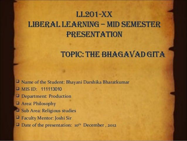  Name of the Student: Bhayani Darshika Bharatkumar MIS ID: 111113010 Department: Production Area: Philosophy Sub Area...