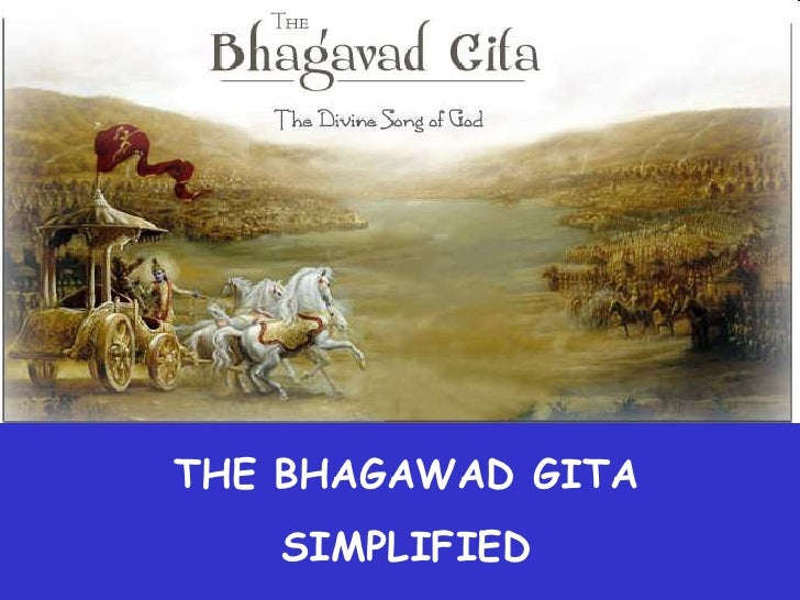THE BHAGAWAD GITA    SIMPLIFIED