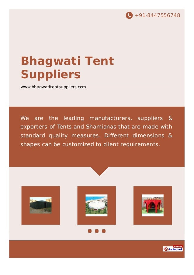 +91-8447556748 Bhagwati Tent Suppliers www.bhagwatitentsuppliers.com We are the leading manufacturers, suppliers & exporte...