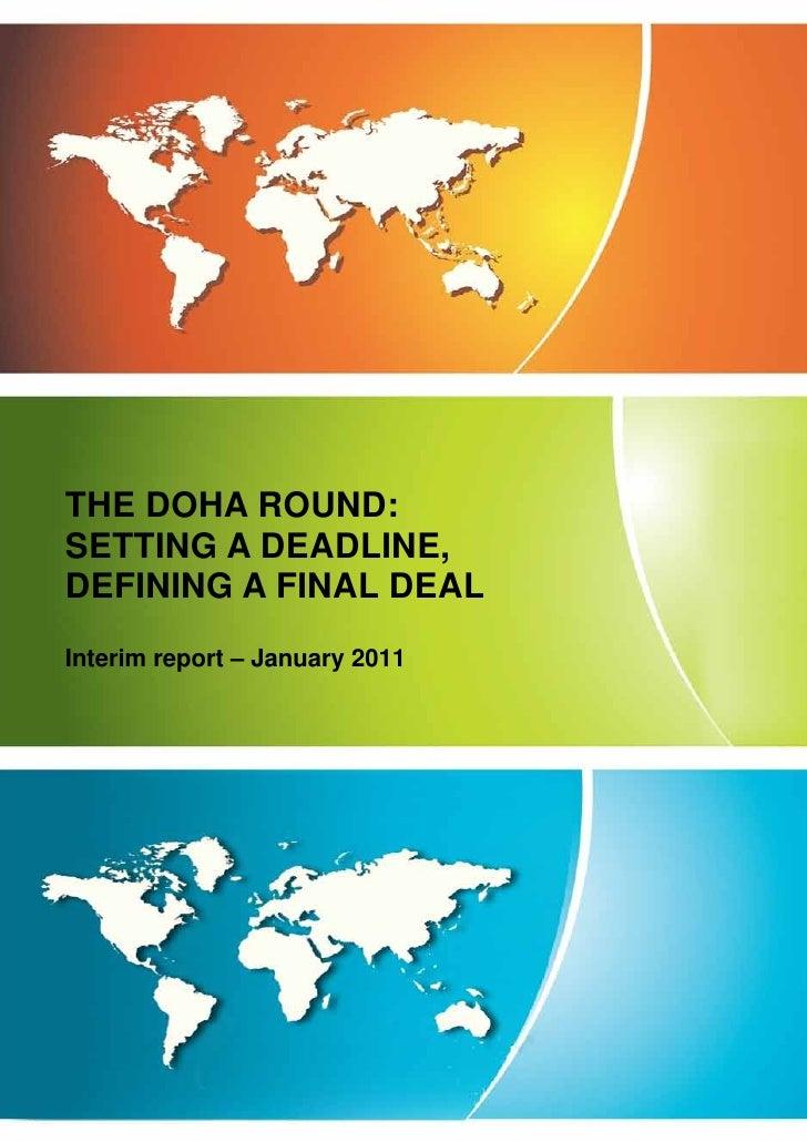 THE DOHA ROUND:SETTING A DEADLINE,DEFINING A FINAL DEALInterim report – January 2011