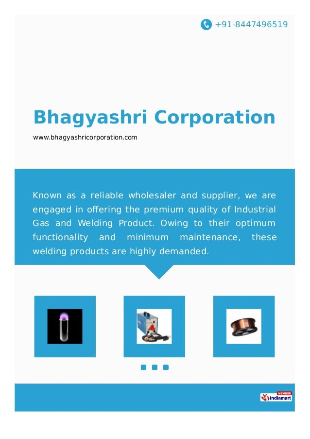 +91-8447496519 Bhagyashri Corporation www.bhagyashricorporation.com Known as a reliable wholesaler and supplier, we are en...