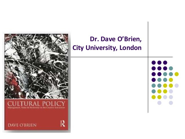 Dr. Dave O'Brien, City University, London