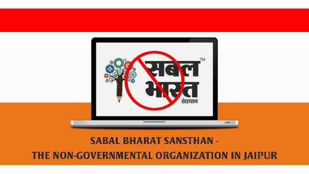 Sabal Bharat Sansthan NGO in Jaipur was established in 2016 and is a non-governmental organization whose main goal is said...