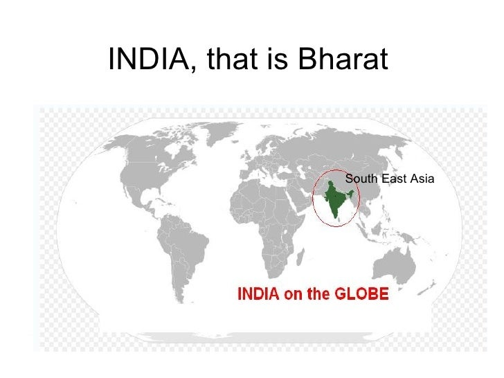 INDIA, that is Bharat South East Asia