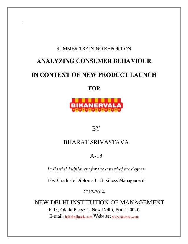 ` SUMMER TRAINING REPORT ON ANALYZING CONSUMER BEHAVIOUR IN CONTEXT OF NEW PRODUCT LAUNCH FOR BY BHARAT SRIVASTAVA A-13 In...