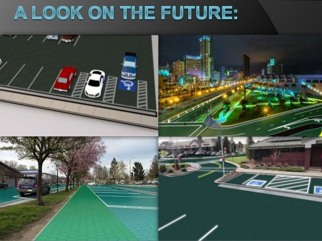solar roadways essay A similar initiative to build solar energy-generating roads is underway in the us  dubbed solar roadways, the idaho-based project launched a.