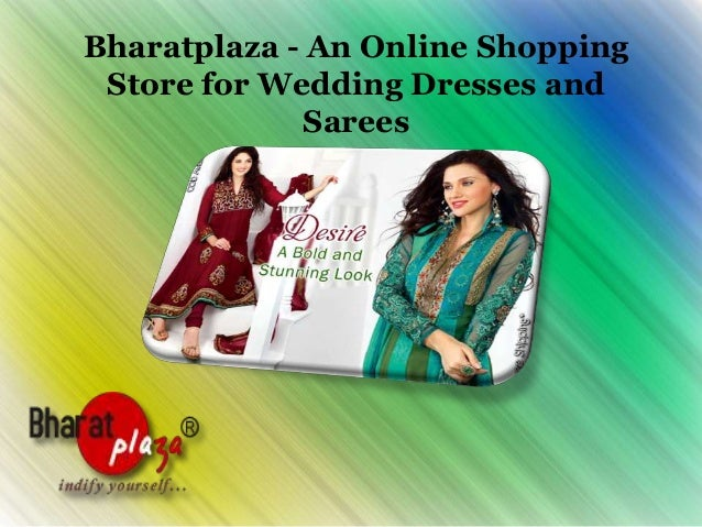 Bharatplaza - An Online Shopping Store for Wedding Dresses and Sarees