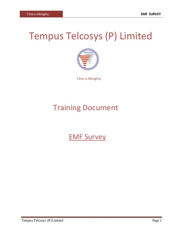 Time Is Almighty EMF SURVEYTempus Telcosys (P) Limited Page 1Tempus Telcosys (P) LimitedTime Is AlmightyTraining DocumentE...
