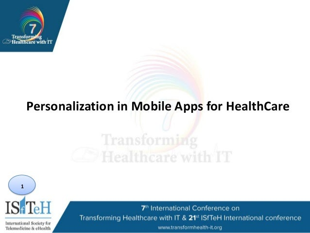 1 Personalization in Mobile Apps for HealthCare