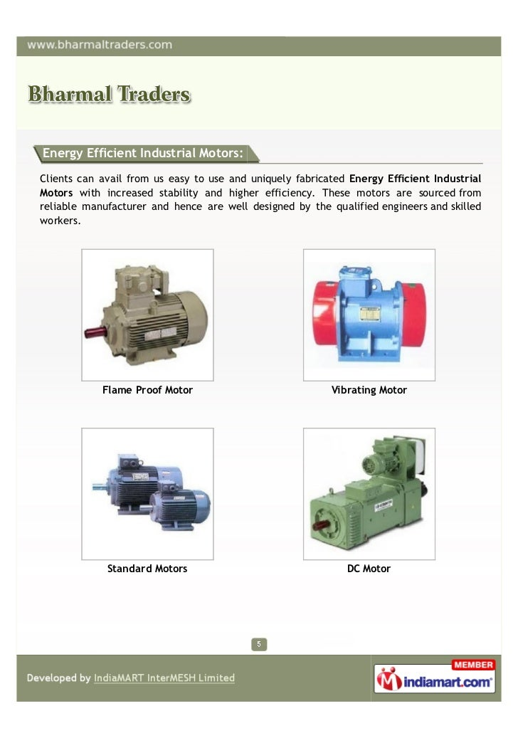 Energy Efficient Industrial Motors:Clients can avail from us easy to use and uniquely fabricated Energy Efficient Industri...