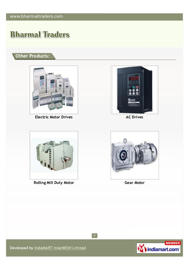 Other Products:        Electric Motor Drives    AC Drives       Rolling Mill Duty Motor   Gear Motor