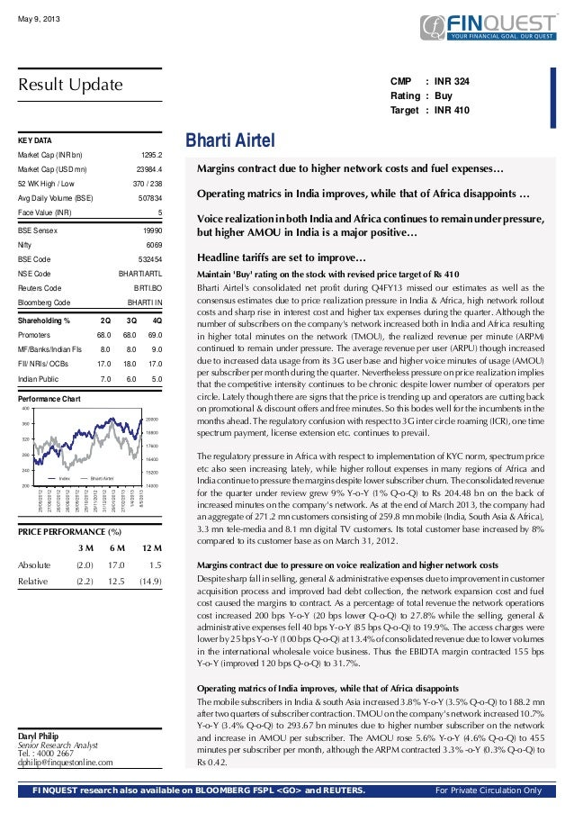Bharti Airtel CMP : INR 324 Rating : Buy Target : INR 410 Margins contract due to higher network costs and fuel expenses… ...