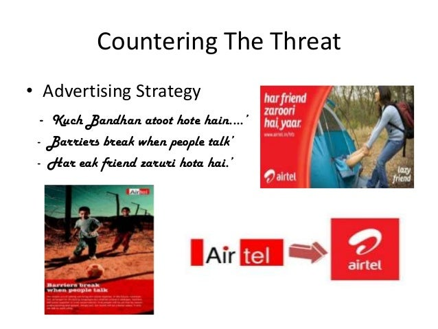 advertising strategy bharti Connecting lives, anywhere anytime: a case study on airtel nilanjan sengupta, mousumi sengupta & vaishnavi s (wwwscribdcom/doc/97282877/bharti-airtel) market operations group would lead the '' strategy.