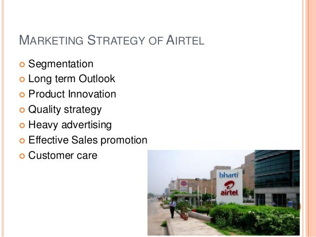 marketing strategies of airtel Promotional strategies of telecommunication industries and  a study on airtel bangladesh limited  personal selling, direct marketing, customer.