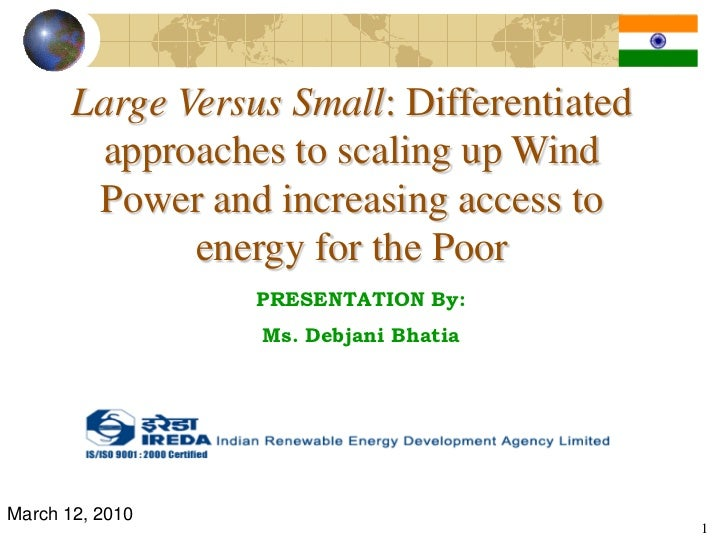 Large Versus Small: Differentiated        approaches to scaling up Wind        Power and increasing access to             ...