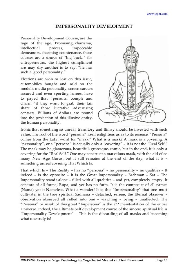 essays on yoga Although there are many branches to the tree of yoga, from devotional methods to more intellectual approaches, from schools that emphasize service toward others to those that focus on physical purification, patanja sutras, clearly defines an eight-limbed path (ashtanga) that forms the structural framework for whatever emphasis upon which an.