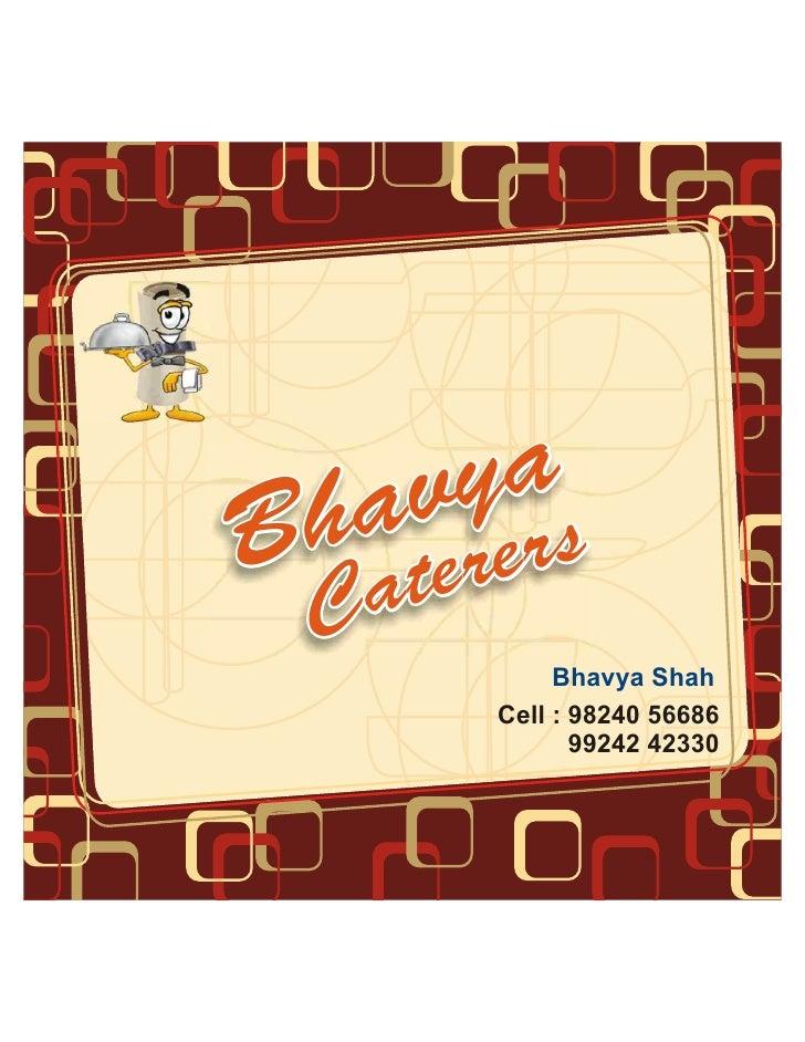yas  av rer h teB a C          Bhavya Shah     Cell : 98240 56686            99242 42330