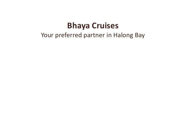 Bhaya CruisesYour preferred partner in Halong Bay