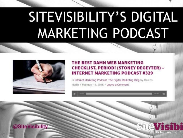 SITEVISIBILITY'S DIGITAL MARKETING PODCAST @SiteVisibility